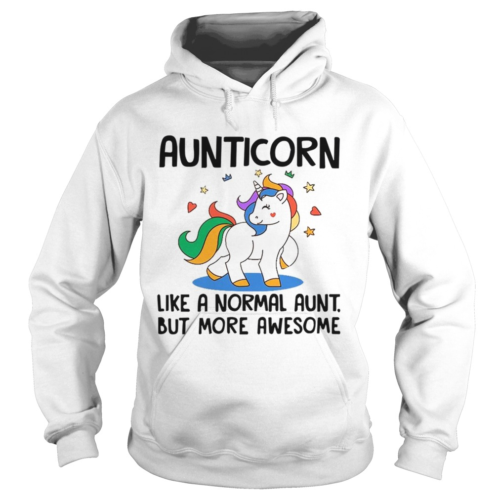 Aunticorn Like A Normal Aunt But More Awesome TShirt Hoodie