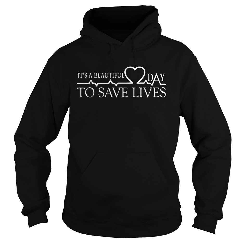 Day To Save Lives Shirt Hoodie