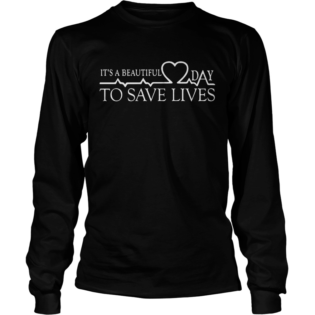 Day To Save Lives Shirt LongSleeve