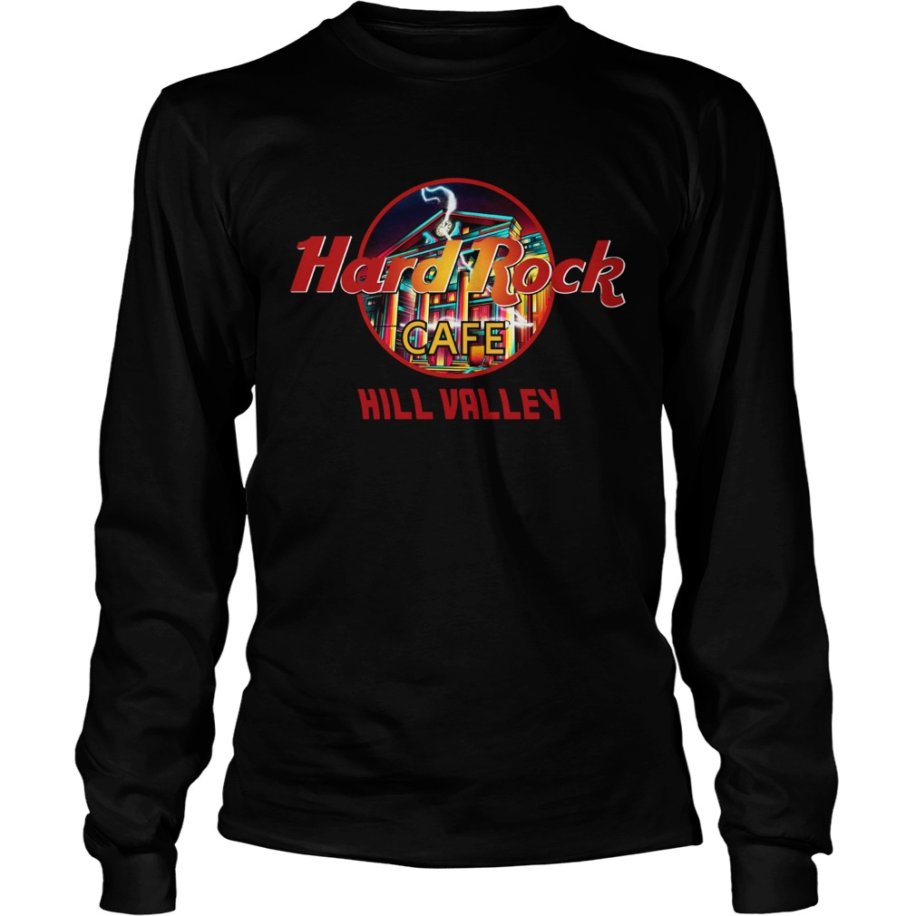 Hard rock cafe Hill Valley LongSleeve
