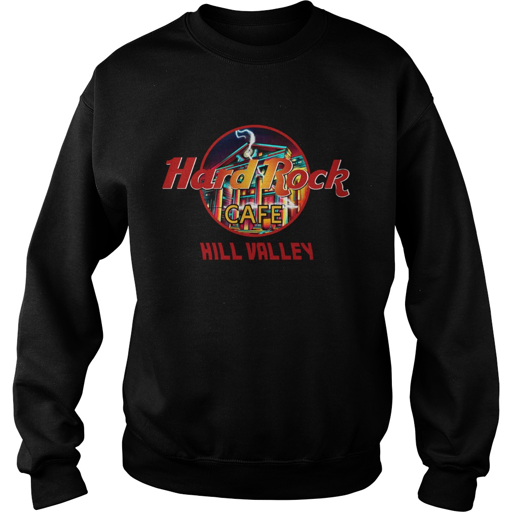 Hard rock cafe Hill Valley Sweatshirt