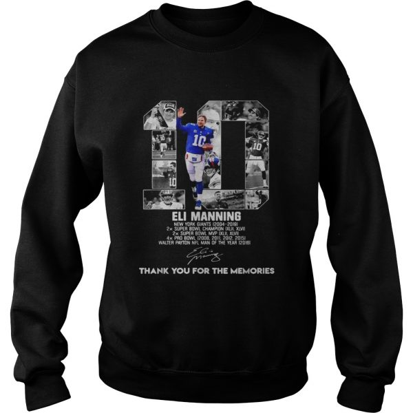 10 Eli Manning thank you for the memories  Sweatshirt