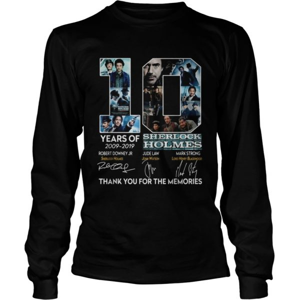 10 years of 20092019 Sherlock Holmes thank you for the memories  LongSleeve