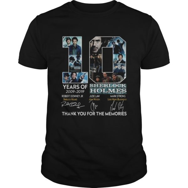 10 years of 20092019 Sherlock Holmes thank you for the memories  Unisex
