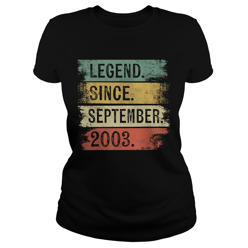 1568288869Legend Since September 2003 16th Birthday Gifts 16 Year Old T-Shirt Classic Ladies
