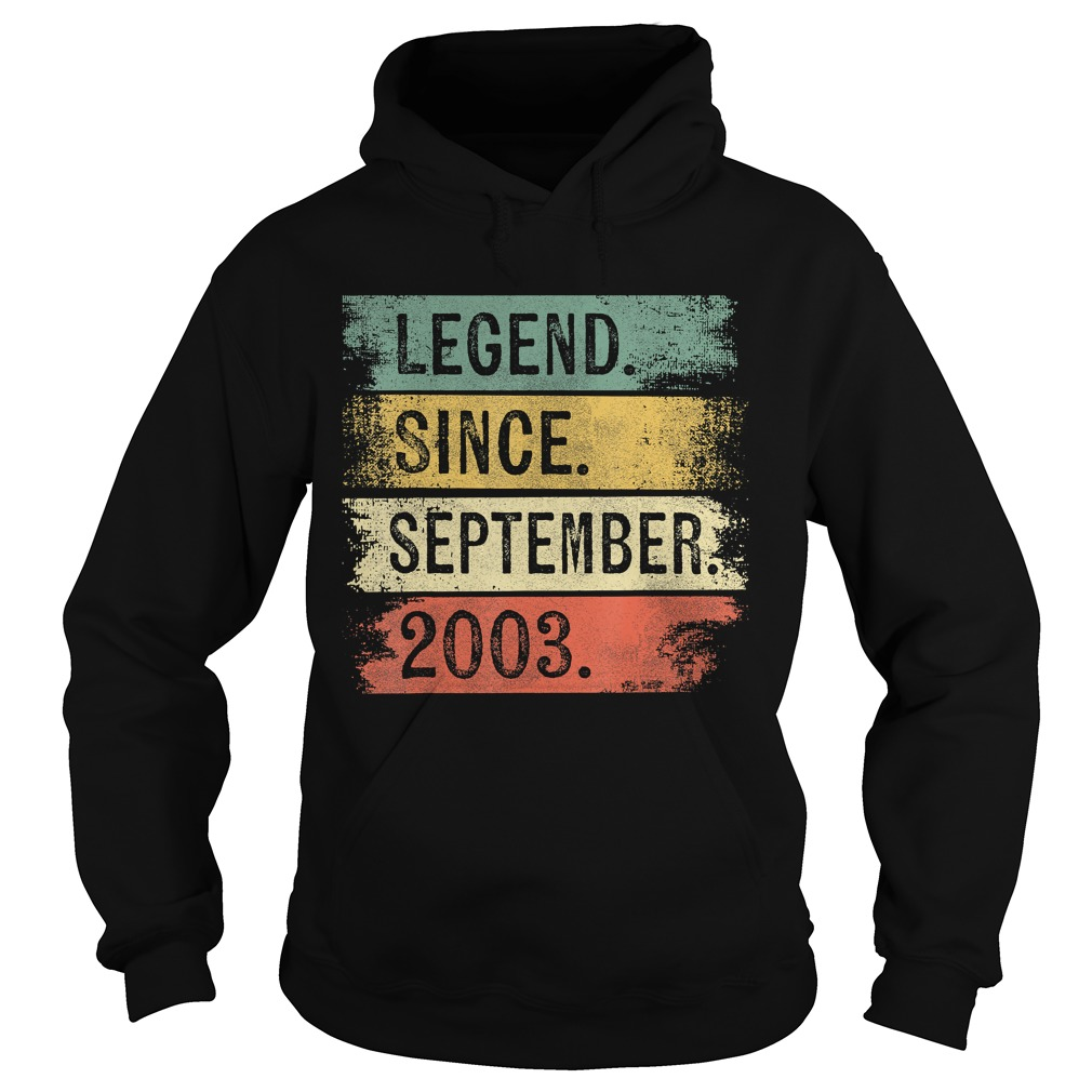 1568288869Legend Since September 2003 16th Birthday Gifts 16 Year Old T-Shirt Hoodie