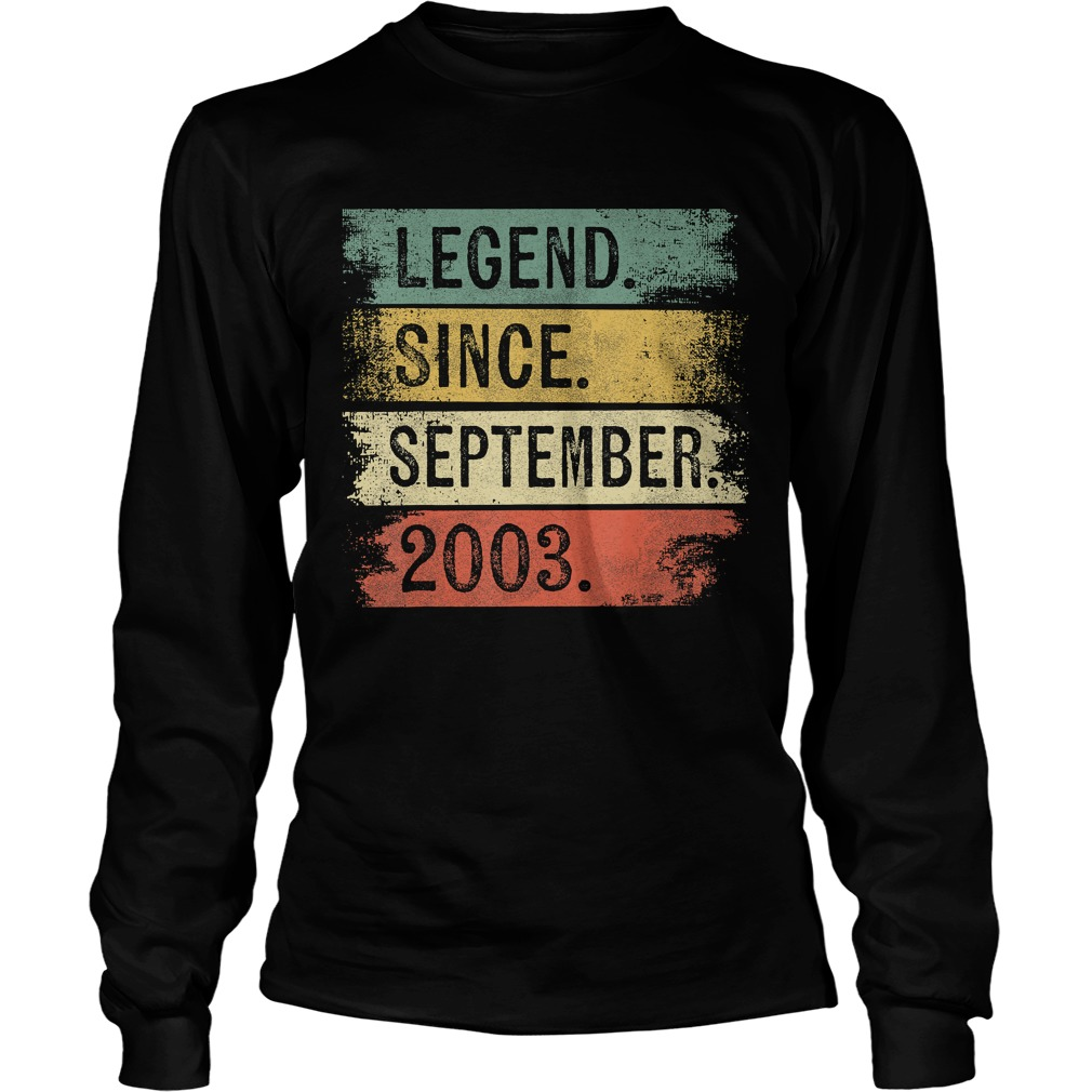 1568288869Legend Since September 2003 16th Birthday Gifts 16 Year Old T-Shirt LongSleeve