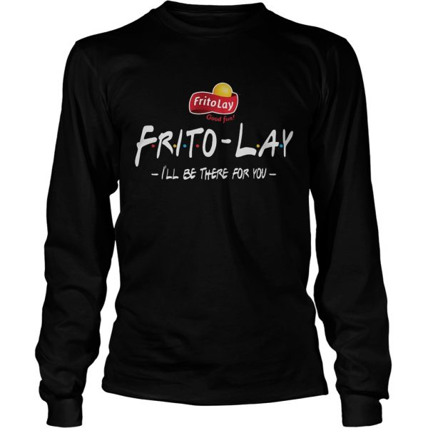 FritoLay Friends Ill be there for you  LongSleeve