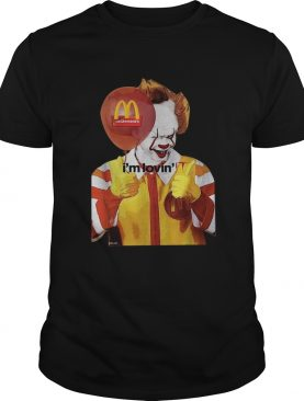 Mcdonalds Im lovin IT Pennywise shirt