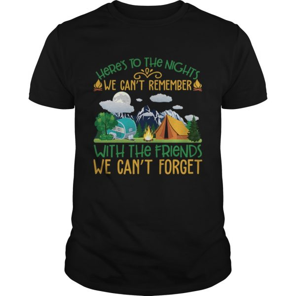We Cant Remember With The Friends We Cant Forget Camping Shirt Unisex