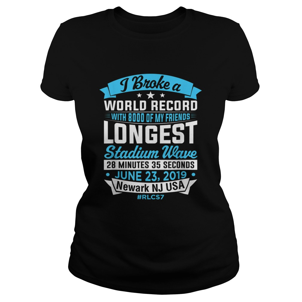 World Record Longest Stadium Wave T Shirt Classic Ladies