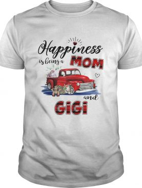 Happiness Is Being A Mom And Gigi Car Flower TShirt