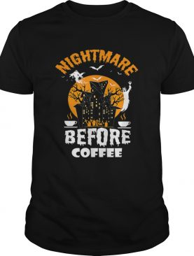 Nightmare Before Coffee Funny Halloween Tee shirt