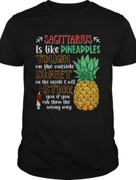 Sagittarius Is Like Pineapples Awesome Month TShirt