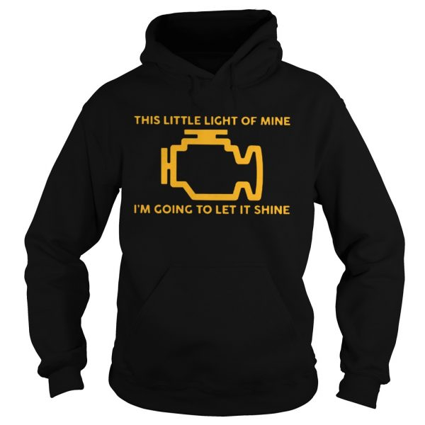 This Little Light Of Mine Im Going To Let It Shine Ts Hoodie