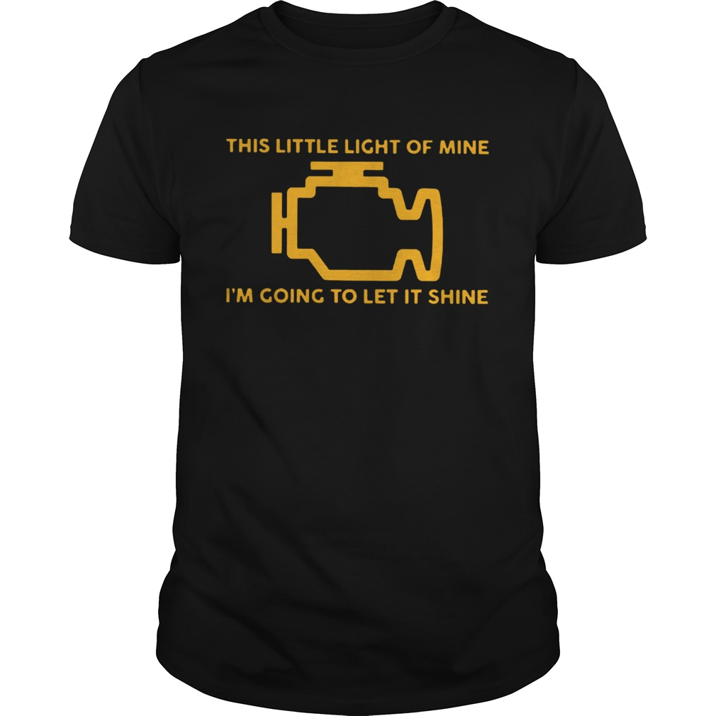 This Little Light Of Mine Im Going To Let It Shine Ts Unisex
