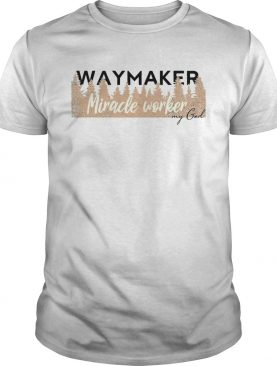 Waymaker Miracle Worker My God Shirt