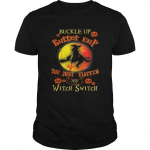 Witch Buckle Up Buttercup Mom Gift Halloween Witches  Unisex