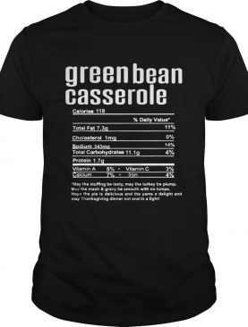Thanksgiving Green Bean Casserole Nutritional Facts shirt