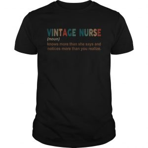 Vintage nurse knows more than she says and notices more than you realize  Unisex