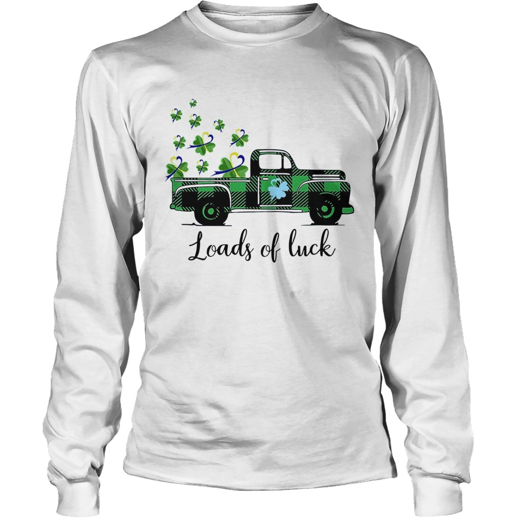 St Patricks Day Loads Of Luck LongSleeve