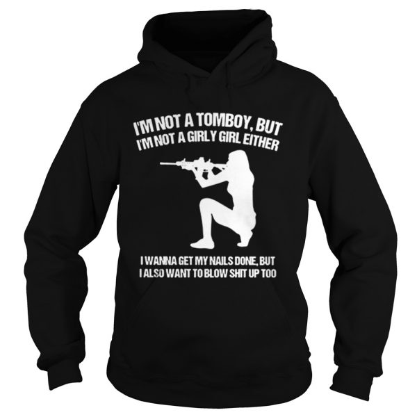 Im not a tomboy but Im not a girly girl either I wanna get my nails done  Hoodie