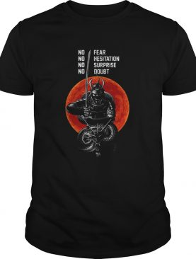 Musashi Samurai No Fear NO Hesitation No Surprise No Doubt Sunset shirt