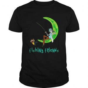 Rick And Morty Fishing Friends  Unisex