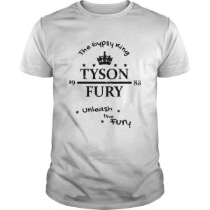 Tyson Fury The Gypsy King Unleash The Fury  Unisex