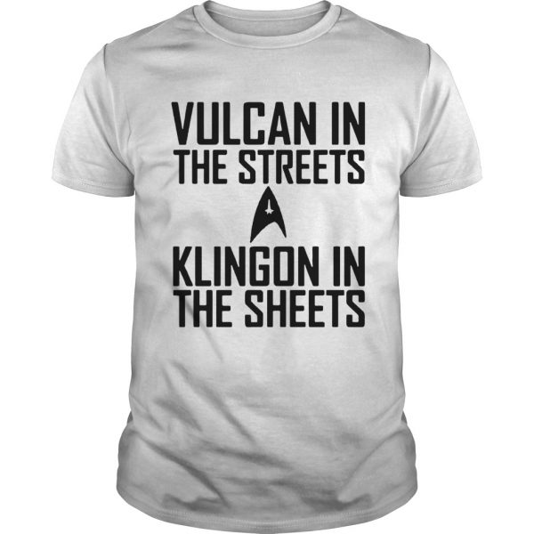 Vulcan In The Streets Klingon In The Sheets  Unisex