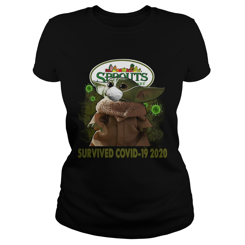 Baby Yoda Sprouts Farmers Market Survived Covid 19 2020 Classic Ladies
