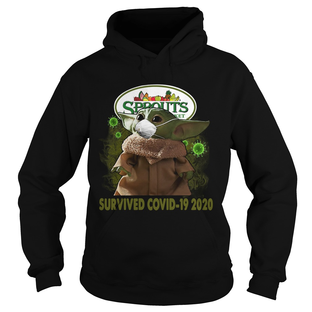 Baby Yoda Sprouts Farmers Market Survived Covid 19 2020 Hoodie