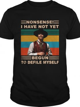 Johnny Tyler Tombstone Nonsense I Have Not Yet Begun To Defile Myself Vintage shirt