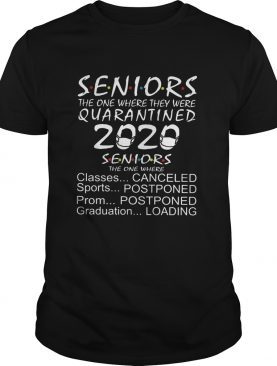 Seniors the one where they were quarantined 2020 classes canceled sports postponed prom postponed s