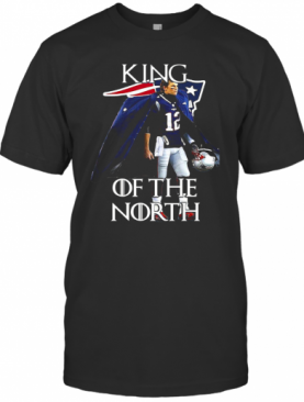 Tom Brady New England Patriots 12 King Of The North GOT T-Shirt