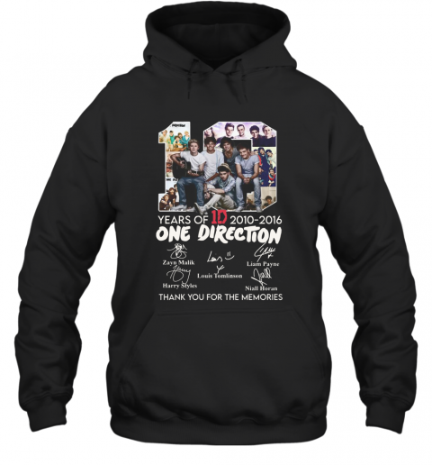 10 Years Of 1D 2010 2016 One Direction Thank You For The Memories Signatures T-Shirt Unisex Hoodie