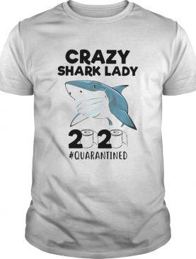 Crazy Shark lady mask 2020 quarantined toilet paper shirt