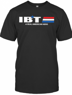 Ibt A Real American Hero Star T-Shirt