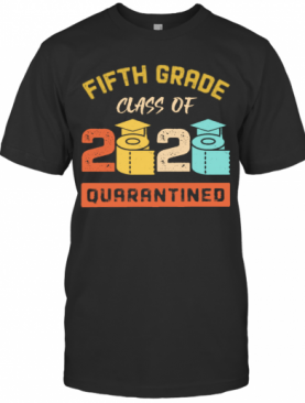 Ifth Grade Class Of 2020 Toilet Paper Quarantined Vintage T-Shirt