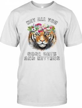 Joe Exotic Tiger King Hey All You Cool Cats And Kittens T-Shirt