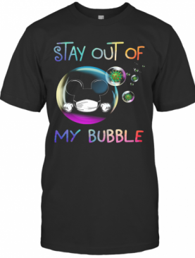 Mickey Mouse Wear Mask Stay Out Of My Bubble Coronavirus T-Shirt