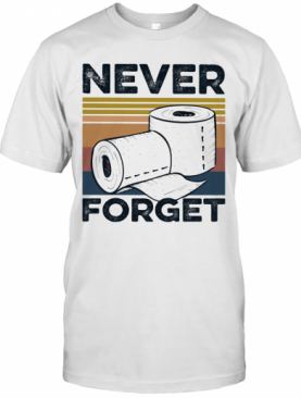 Never Forget Toilet Paper Vintage T-Shirt