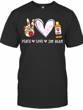 Peace Love Jim Beam T-Shirt