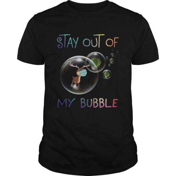 Reindeer Stay Out Of My Bubble Coronavirus  Unisex