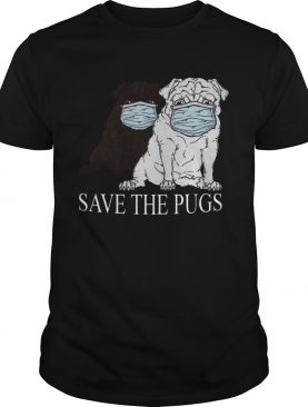 Save The Pugs Mask Coronavirus shirt