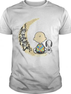 Snoopy Charlie Brown Autism I Love You To The MoonBack shirt