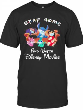 Stay Home And Watch Disney Movies Stitch Mulan T-Shirt