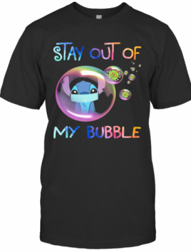 Stay Out Of My Bubble Ohana Covid 19 T-Shirt