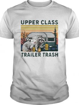 Vintage Raccoons And Opossums Upper Class Trailer Trash shirt