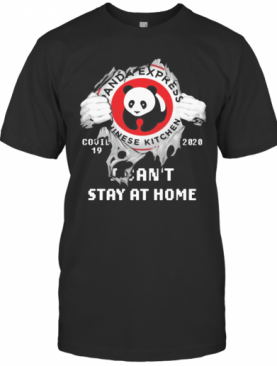 Blood Inside Me Panda Express Covid 19 2020 I Can'T Stay At Home T-Shirt